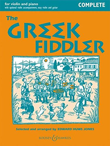 9780851625676: The Greek Fiddler: Violin and Piano Complete