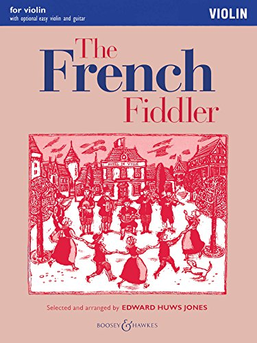 9780851625867: The French Fiddler For Violin With Optional Easy Violin And Guitar (Fiddler Playalong Collection)