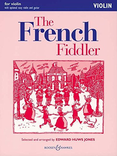9780851625874: The French Fiddler: With Optional Violin Accompaniment, Easy Violin and Guitar Violin (Fiddler Playalong Collection)