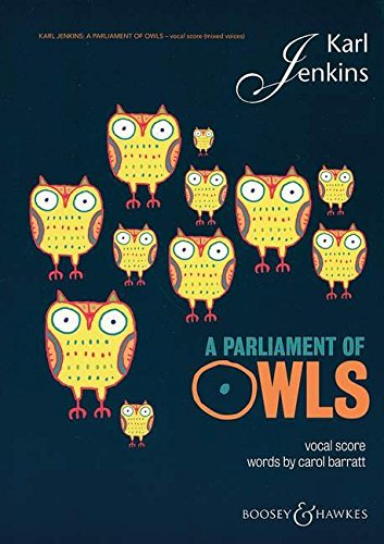 9780851626086: A Parliament of Owls: Mixed Chorus, Saxophone, Percussion, and Piano Duet Vocal Score