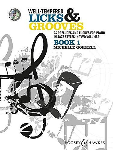 9780851626314: Well-Tempered Licks & Grooves: 24 Prelude and Fugues for Piano in Jazz Styles in Two Volumes: 1