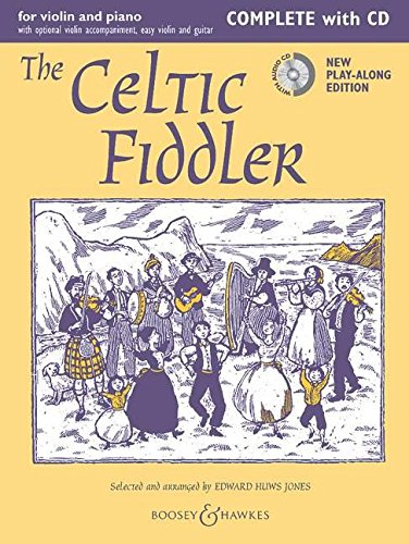 9780851626727: THE CELTIC FIDDLER COMPLETE VIOLIN AND PIANO BOOK/CD NEW EDITION (Fiddler Collection)