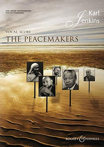 9780851626963: The Peacemakers: For Chorus & Ensemble