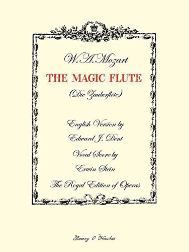 The Magic Flute: (vocal/piano Score) (The Royal Edition of Operas): Mozart, Wolfgang Amadeus, ...