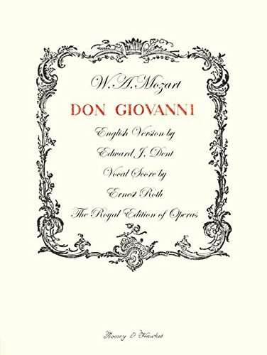DON GIOVANNI: ROYAL EDITION OF OPERAS VOCAL SCORE ENGLISH (The Royal Edition of Operas) (0851627463) by W A Mozart