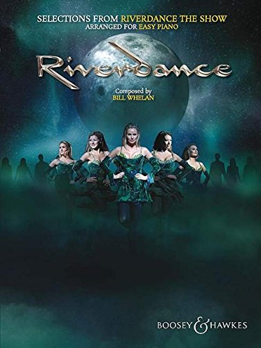 9780851629513: Selections from Riverdance - The Show: arranged for easy piano. Klavier