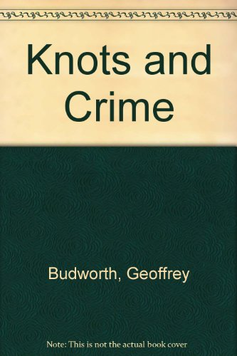 9780851640174: Knots and Crime
