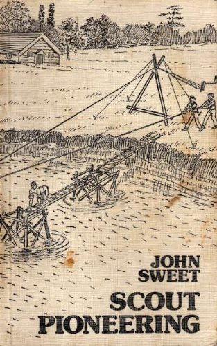 Scout Pioneering: Sweet, John, Scout Association
