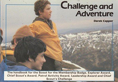Challenge and Adventure: Derek Capper