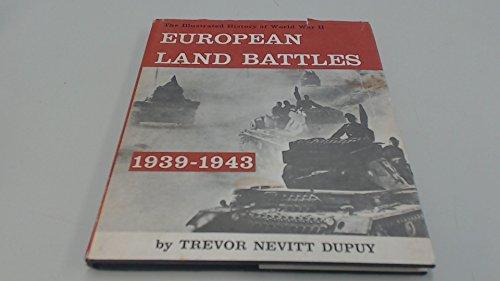 9780851660202: EUROPEAN LAND BATTLES 1939 - 1943 (ILLUSTRATED HISTORY OF WORLD WAR II)