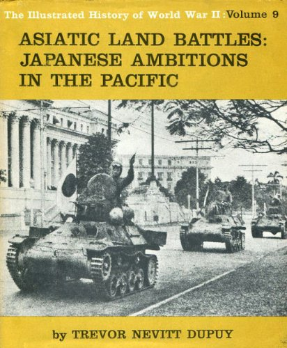 Asiatic Land Battles: Expansion of Japan in Asia (Illustrated History of World War II): Colonel ...
