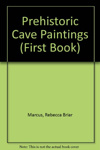 9780851660998: Prehistoric Cave Paintings (First Book)