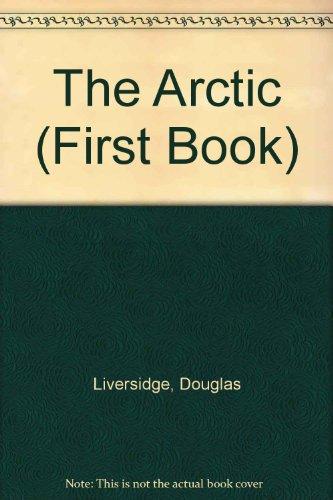 The Arctic (First Book): Douglas Liversidge