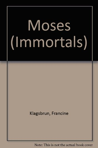 9780851662909: The Story of Moses (Immortals of Philosophy and Religion)