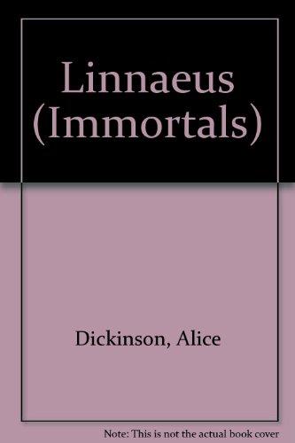Linnaeus (Immortals): Dickinson, Alice