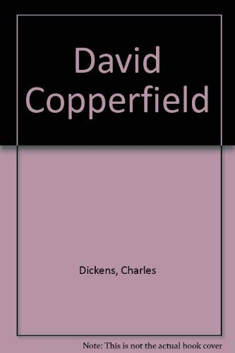 David Copperfield Volumes 1 & 2: Dickens, Charles