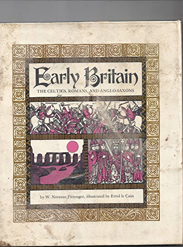 9780851663999: Early Britain: Celts, Romans and Anglo-Saxons