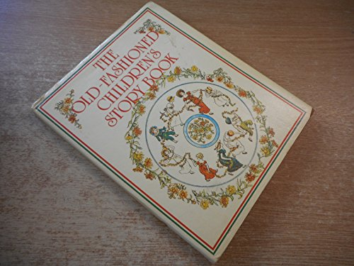 9780851666976: The Old-Fashioned Children's Storybook