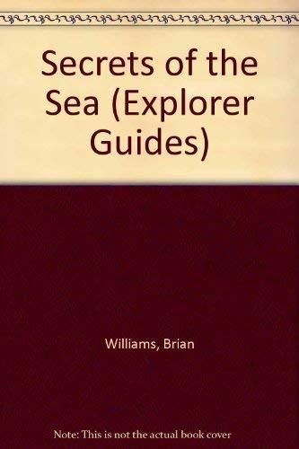 9780851668413: Secrets of the Sea (Explorer Guides)