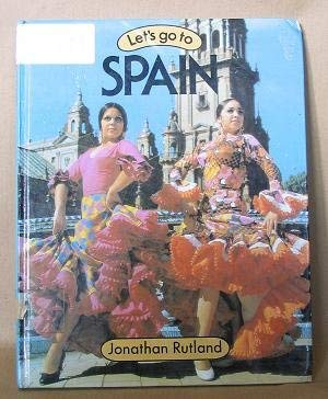 9780851668611: Let's Go to Spain (Let's Go to Series)