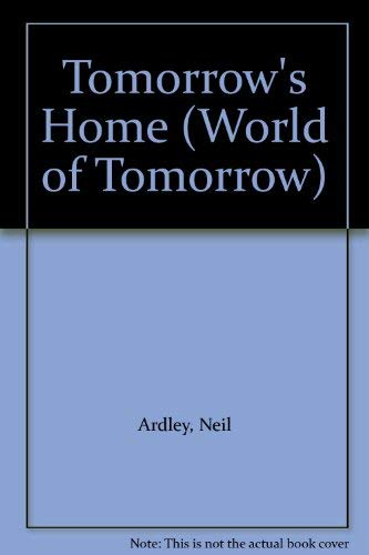 9780851669311: Tomorrow's Home (World of Tomorrow)