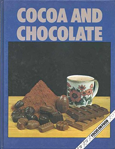 9780851669694: Cocoa and Chocolate (Focus On...)