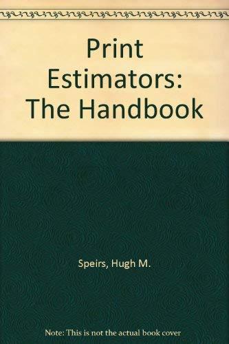 9780851682020: Print Estimators: The Handbook