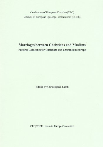 9780851692425: Marriages Between Christians and Muslims: Pastoral Guidelines for Christians and Churches in Europe
