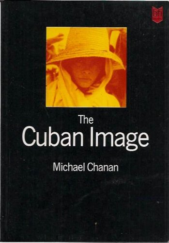 9780851701387: The Cuban Image: Cinema and Cultural Politics in Cuba