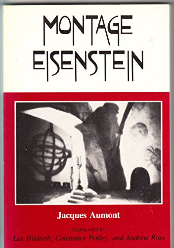 Montage Eisenstein (Theories of representation and difference): Aumont, Jacques