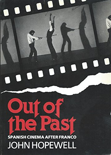 9780851701882: Out of the Past: Spanish Cinema After Franco