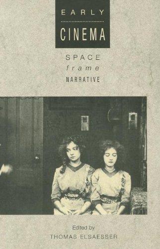 9780851702445: Early Cinema: Space, Frame, Narrative