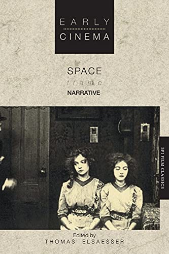9780851702452: Early Cinema: Space, Frame, Narrative