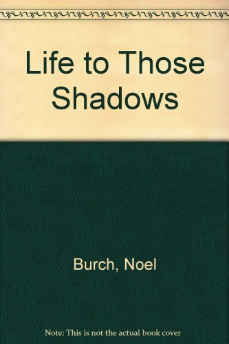 9780851702797: Life to Those Shadows