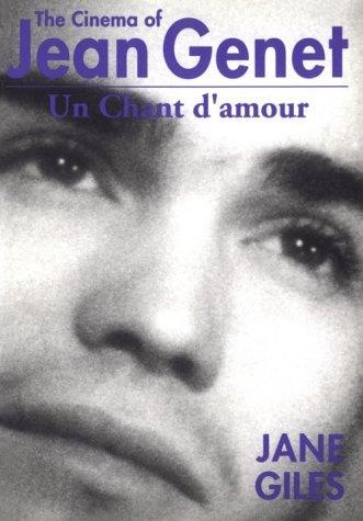 9780851702896: The Cinema of Jean Genet: UN Chant D'Amour