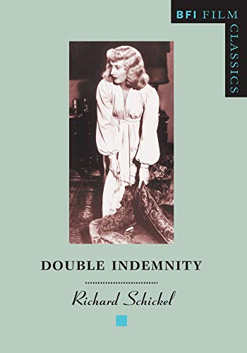 9780851702988: Double Indemnity (BFI Film Classics)