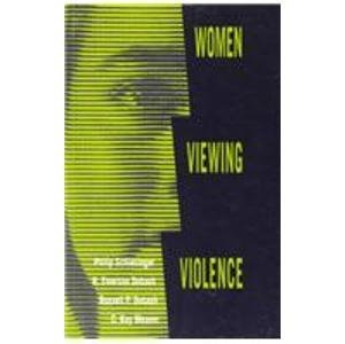 9780851703275: Women Viewing Violence