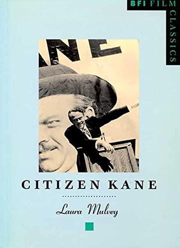 Citizen Kane (BFI Film Classics): Mulvey, Laura