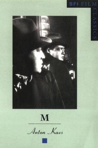 M (BFI Film Classics): Anton Kaes
