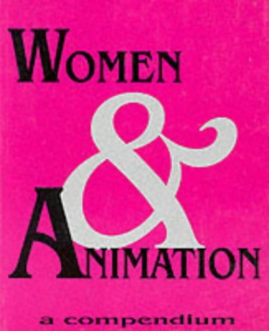 9780851703770: Women and Animation: A Compendium
