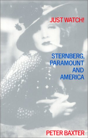 9780851703879: Just Watch!: Sternberg, Paramount and America