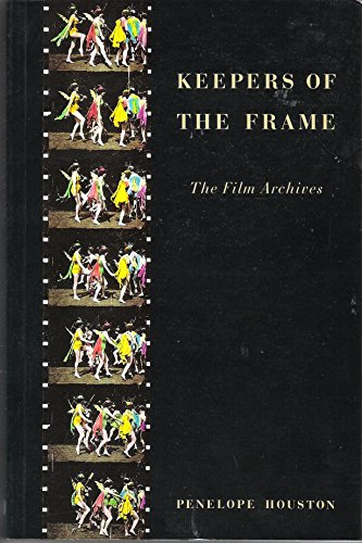 9780851704715: Keepers of the Frame: Film Archives
