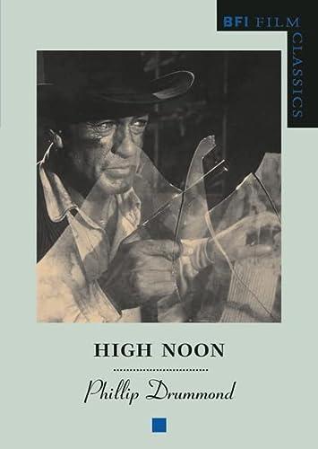 9780851704944: High Noon (BFI Film Classics)