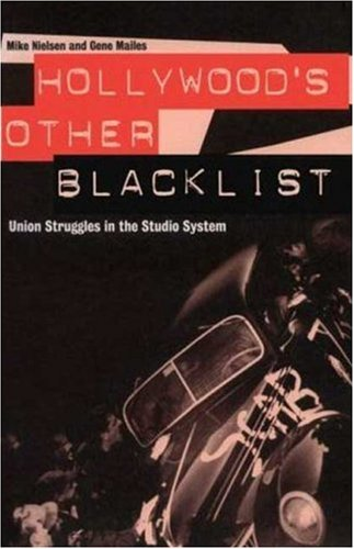 9780851705095: Hollywood's Other Blacklist: Union Struggles in the Studio System