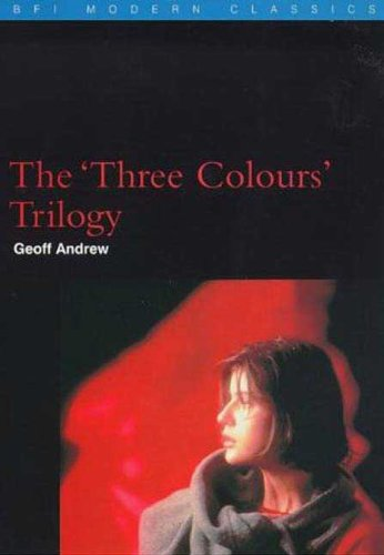 9780851705699: The 'Three Colours' Trilogy (BFI Modern Classics)