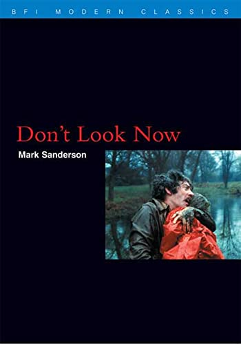 9780851705729: Don't Look Now (BFI Modern Classics)