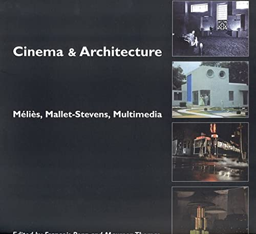 9780851705781: Cinema & Architecture : Melies, Mallet-Stevens, Multimedia