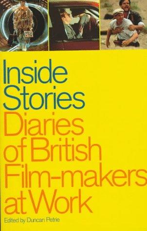 9780851705835: Inside Stories: Diaries of British Film-makers at Work