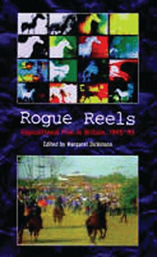 9780851707273: Rogue Reels: Oppositional Film in Britain 1945-90
