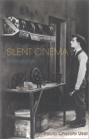 9780851707457: Silent Cinema: An Introduction